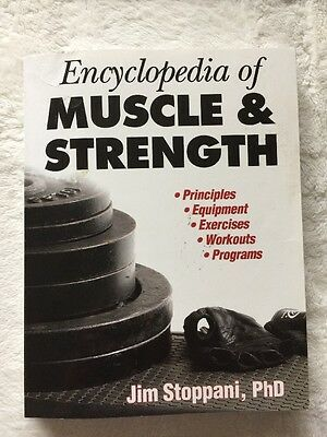 Encyclopedia of Muscle and Strength by Jim Stoppani (2006, Paperback)