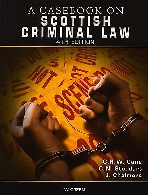 Casebook on Scottish Criminal Law by Sheriff C N Stoddart and/