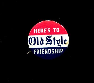 Vintage 1940 Here's To Old Style Friendship-Made In Lacrosse, Wis. Near Mint!!