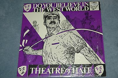 "THEATRE OF HATE - DO YOU BELIEVE IN THE WESTWORLD  EP - 12"" VINYL Near Mint"