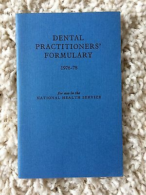 DENTAL PRACTITIONERS' FORMULARY 1976-78 Dentist Pharmacy NHS