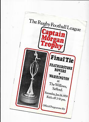 Featherstone Rovers v Warrington Captain Morgan Trophy Final @ Salford 26/1/1974