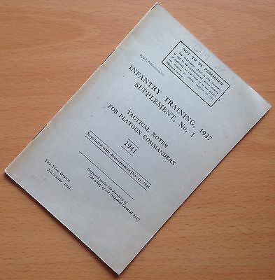 ORIGINAL WWII BRITISH ARMY MANUAL: INFANTRY TRAINING, 1937. SUPPLEMENT No. 1
