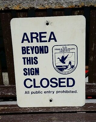 Area Beyond This Sign Closed U.S Fish & Wildlife Service Metal Sign