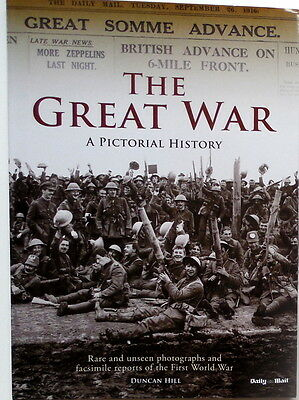 """""""The Great War - A Pictorial History"""" - Rare and Unseen Photos/Text of WW I"""