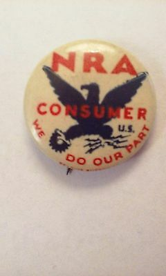 VTG 1930's NRA National Recovery Act Original Celluloid  Pinback Pin!