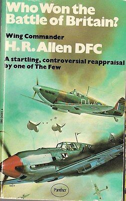 Who Won The Battle Of Britain by H.R. Allen