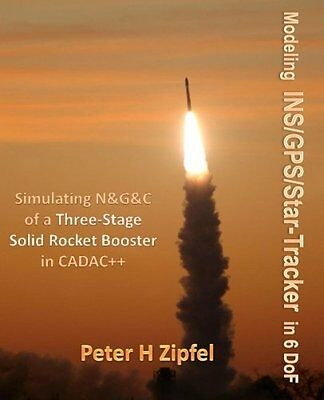 Modeling INS/GPS/Star-Tracker in 6 DoF: Simulating N&G&C of a Three-Stage