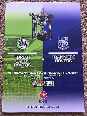 NATIONAL LEAGUE  PLAY OFF FINAL 2017 Forest Green Rovers v Tranmere mint/unread