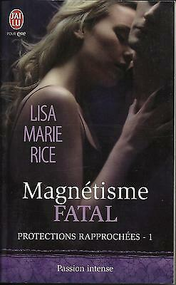 "Lisa Marie Rice ""Magnétisme fatal""  -  collection passion intense"