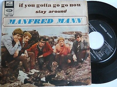 "MANFRED MANN - "" If you gotta go go now / Stay around ""  - 7"" made in Italy"