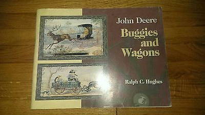 The John Deere Buggies and Wagons Book by Ralph C Hughes Tractor Advertising