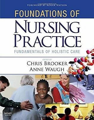 Foundations of Nursing Practice: Fundamentals of Holistic Care by Anne Waugh,...