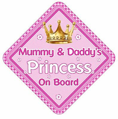 Mummy & Daddy's Princess On Board Non Personalised Car Sign Baby Child Kids