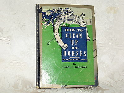 Vintage How To Clean Up On Horses Novelty Racing Gambling Book