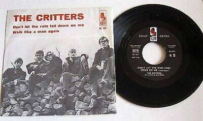 THE CRITTERS -Don't Let The Rain Fall Down On Me- 45 giri (300317)