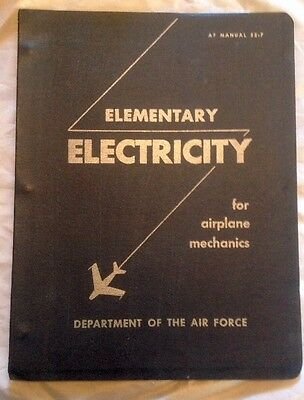 Vintage U.s. Air Force Instructional Manual Elementary Electricity 1951