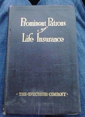 Prominent Patrons of Life Insurance Spectator Company 1923 Book RARE Reference