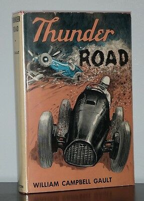 William Campbell Gault - Thunder Road - 1st 1st SCARCE - Children's Novel - NR