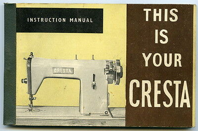 Instruction Manual - CRESTA - Sewing Machine - no date.