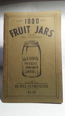 FRUIT & MASON JARS PRICE GUIDE..*1970 1st Edition*..Bill Schroeder..FREE SHIP