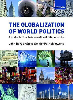 The Globalization of World Politics: An Introduction to Internation... Paperback