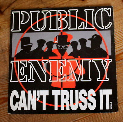 "Public Enemy - Can't Truss It -  7"" VINYL SINGLE 45RPM"