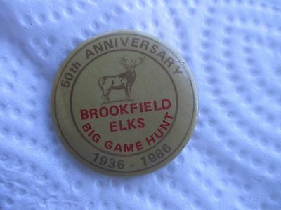 Brookfield Elks Big Game Hunt Pinback Button  50th Anniversary 1936 - 1986