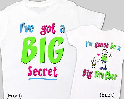 """NEW BABY Surprise ANNOUNCEMENT Tee Big Brother """"I HAVE a BIG SECRET"""" T-Shirt"""