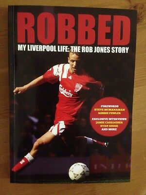 Signed Book My Liverpool Life: The Rob Jones Story