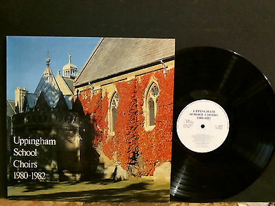 UPPINGHAM SCHOOL CHOIRS 1980-1982   LP  English Choral  Private   Lovely copy!