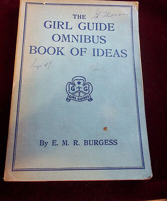 The Girl Guide Omnibus Book of Ideas Burgess SC 2nd Ed. 1961