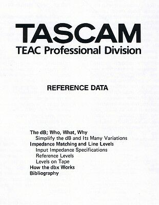 TASCAM Teac REFERENCE DATA: dB, DBX, Tape Impedance Matching, Line Levels, ...