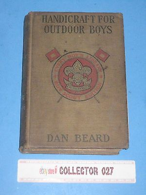 Boy Scout Book EBL Every Boys Library Handicraft For Outdoor Boys Dan Beard