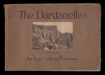 The DARDANELLES 1915 An EPIC TOLD IN PICTURES  Gallipoli ANZAC Cape Helles SUVLA