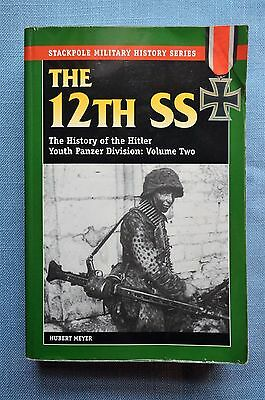The 12th SS; The History of the Hitler Youth Panzer Division; Volume Two