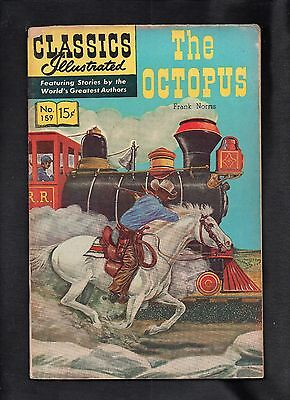 Classics Illustrated #159 G   Hrn167 (The Octopus) Frank Norris