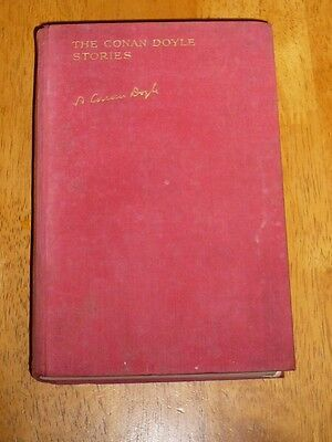 The Conan Doyle Stories (Hardback, 1929) 1st first edition and 1st imp