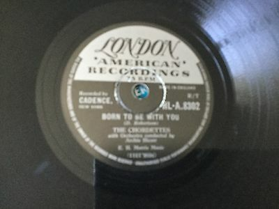 THE CHORDETTES BORN TO BEWITH YOU RECORD 78 rpm