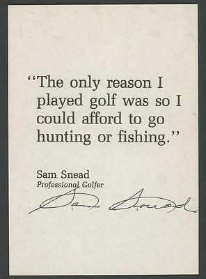 """SAM SNEAD signed 3.5""""x5"""" personal Golf Quote (Awesome Autograph)"""