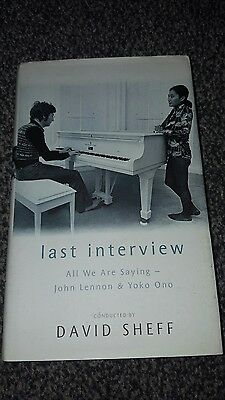 The Last Interview: John Lennon and Yoko Ono by David Sheff, John Lennon, Yoko …