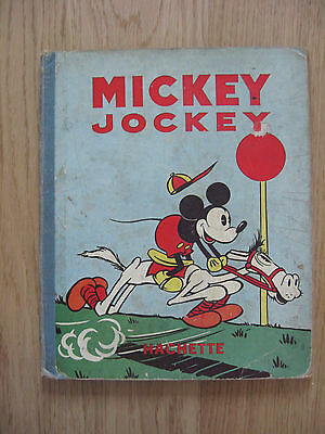 DISNEY Mickey jockey. Hachette 1935 Edition originale.