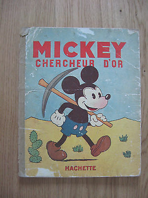 DISNEY Mickey chercheur d'or. Hachette 1931 Edition originale.