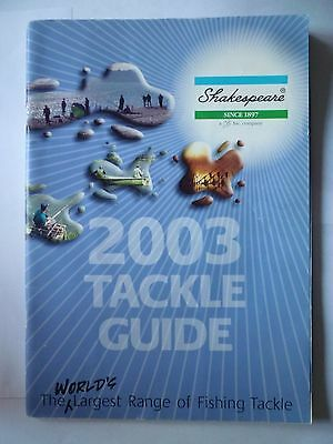 Shakespeare 2003 Fishing Tackle/Equipment Guide/Catalogue (Rods/Reels/Fly/Sea)
