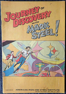 Mark Steel Journey of Discover NEAL ADAMS 1968 Promo American Iron and Steel