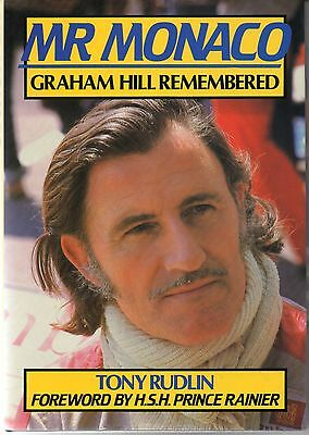Tony Rudlin MR MONACO: GRAHAM HILL REMEMBERED / First Edition hardcover