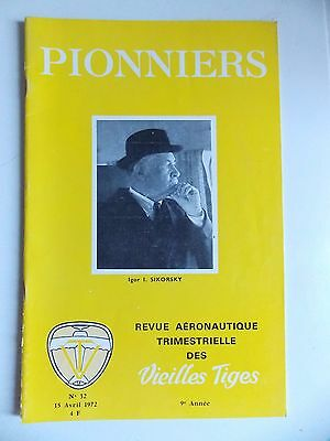Revue Pionniers / Les Vieilles Tiges / N° 32 / Igor I. Sikorsky