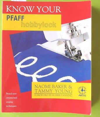 Book - Know Your Pfaff Hobbylock - Naomi Baker
