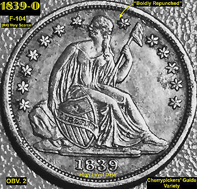 1839-O Liberty Seated Dime - Rpm (F-104) @cherrypickers' Guide Variety (Fs-501)@