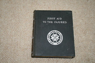 First Aid for the Injured St John Ambulance Association 1938
